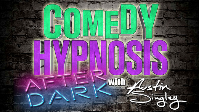 Comedy Hypnosis With Austin Singley