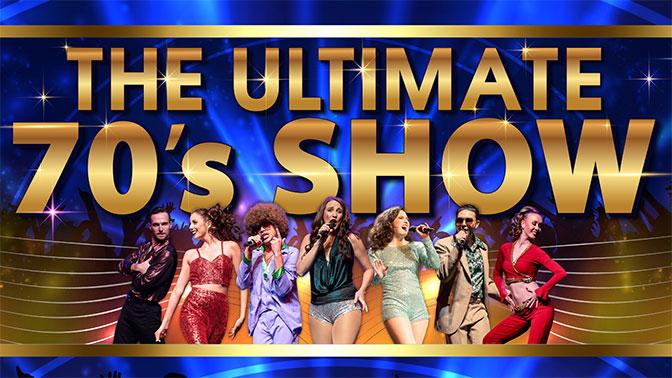 Dancing Queen – The Ultimate 70s Shows