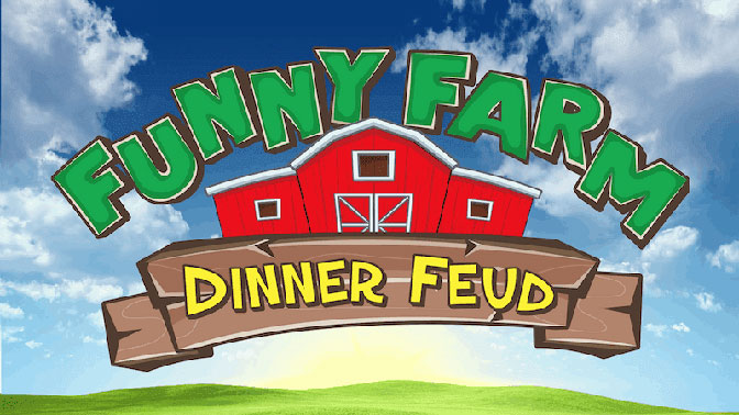 Funny Farm Dinner Feud