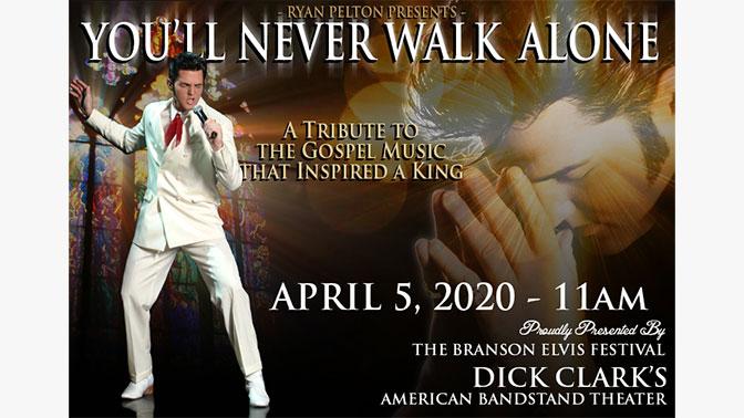 "Ryan Pelton Presents ""You'll Never Walk Alone"""