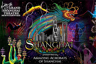 Shanghai Circus - Presented by Amazing Acrobats of Shanghai