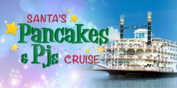Santa's Pancakes & PJs Cruise