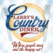Larry's Country Diner in Branson, MO