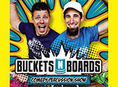 Buckets N Boards, Branson MO Shows (0)